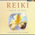 Anuvida & Nik Tyndall - Reiki Touch Of Love '1999