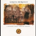 Loreena Mckennitt - A Mummers' Dance Through Ireland '2009