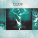 Crest, The - Letters From Fire '2002