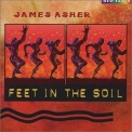 James Asher - Feet In The Soil '1995