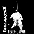 Discharge - Never Again '1983