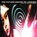 Future Sound Of London, The - From The Archives Vol.2 '2007