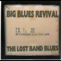 Big Blues Revival - The Lost Band Blues '2003