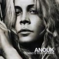 Anouk - Who's Your Momma '2007