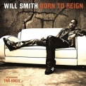Will Smith - Born To Reign '2002