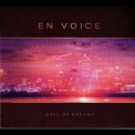 En Voice - Hall Of Dreams '2006
