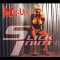 Slick Idiot - Redickulous '2003