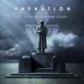 VNV Nation - Of Faith, Power And Glory '2009