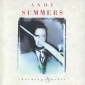 Andy Summers - Charming Snakes '1990