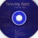 Throwing Muses - Live to Tape '1996