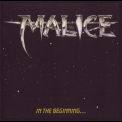Malice - In The Beginning... '1985
