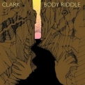 Clark - Body Riddle (AccurateRip) '2006