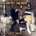 Guano Apes - You Can't Stop Me [CDS] '2003