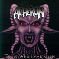 Acheron - Those Who Have Risen '1998
