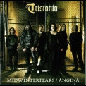 Tristania - Midwintertears / Angina (re-edition 2005) '1997