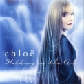 Chloe - Walking In The Air '2004