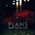 Death Cab For Cutie - Plans '2005