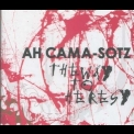 Ah Cama-sotz - The Way To Heresy '2005
