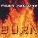 Fear Factory - Burn [CDS] '1997