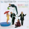 Mavericks, The - Music For All Occasions '1995