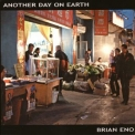 Brian Eno - Another Day on Earth '2005