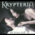 Krypteria - My Fatal Kiss '2009