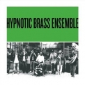 Hypnotic Brass Ensemble - Green '2005