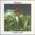 Blonker - Straight Ahead '2002