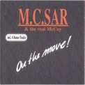 M.c. Sar & The Real Mccoy - On The Move! '1990