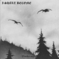 I Shalt Become - Wanderings '1998