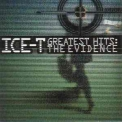Ice-T - Greatest Hits: The Evidence '2000
