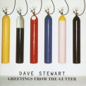Dave Stewart - Greetings From The Gutter '1994