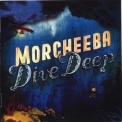 Morcheeba - Dive Deep '2008
