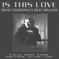 David Coverdale - Is This Love... David Coverdale's Best Ballads '.
