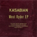 Kasabian - West Ryder [EP] '2009