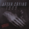 After Crying - 1989 Archiv '2009