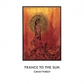 Trance To The Sun - Ghost Forest '1994