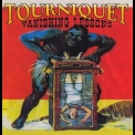 Tourniquet - Vanishing Lessons '1994