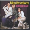 Belle Epoque - Miss Broadway '1977