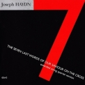 Joseph Haydn - The Seven Last Words Of Our Saviour On The Cross '2002
