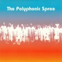 Polyphonic Spree, The - The Beginning Stages Of... '2003