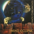 Mind Eclipse - Chaos Chronicles '2002