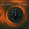 Dr. Awesome - Decade '1997