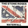 Stone Roses, The - Waterfall [CDS] '1991