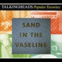 Talking Heads - Popular Favorites - Sand In The Vaseline (CD2) '1992