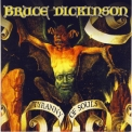 Bruce Dickinson - Tyranny Of Souls '2005