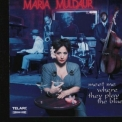 Maria Muldaur - Meet Me Where They Play The Blues '1999