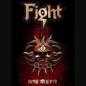 Fight - Into The Pit (radio Promo) '2008