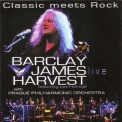Barclay James Harvest Featuring Les Holroyd - Classic Meets Rock (CD1) '2007