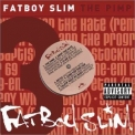 Fatboy Slim - The Pimp EP '2002